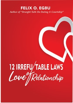 12 Irrefutable Laws of Love Relationship