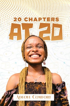 20 Chapters At 20