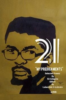 21 My Predicaments