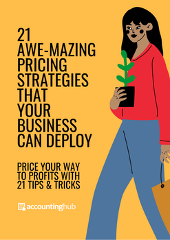 21 Awe-mazing Pricing Strategies that your Business can Deploy