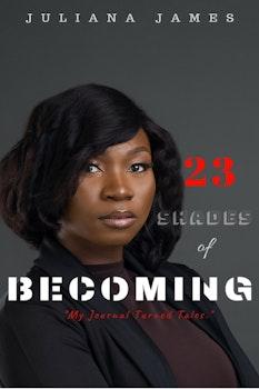 23 Shades of Becoming