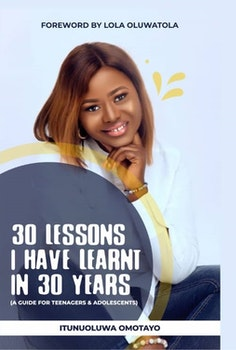 30 Lessons I Have Learnt in 30 Years