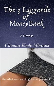 3 Laggards of MoneyBank