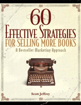 60 Effective Strategies For Selling More Books
