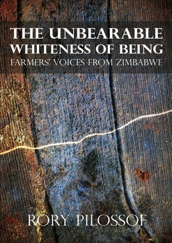 The Unbearable Whiteness of Being. Farmersí Voices from Zimbabwe