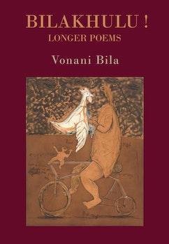 BILAKHULU!. Longer Poems