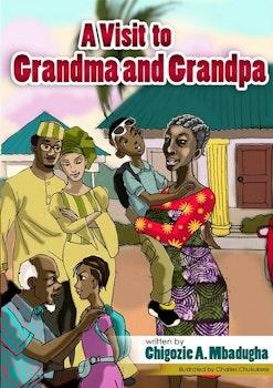 A Visit to Grandma and Grandpa