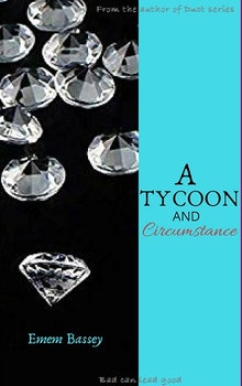 A Tycoon and Circumstance