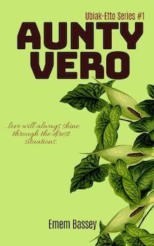 Aunty Vero (Ubiak Etto Series #1)