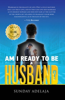 Am I Ready to be a Husband?