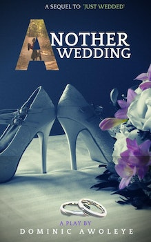 Another Wedding (Sequel to Just Wedded)
