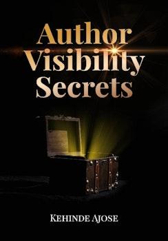 Author Visibility Secrets