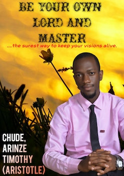Be Your Own Lord and Master