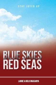 Blue Skies Red Seas
