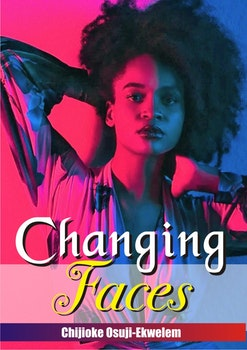 Changing Faces (Book I of the Omego Trilogy)