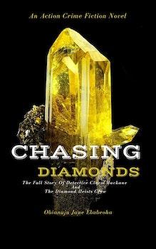 Chasing Diamonds