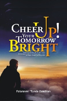 Cheer Up! Your Tomorrow is Bright