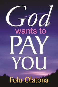 God Wants to Pay You