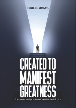 Created to Manifest Greatness