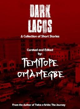 Dark Lagos