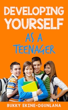 Developing Yourself as a Teenager