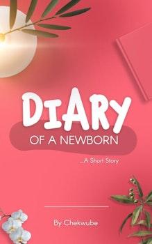 Diary of a Newborn