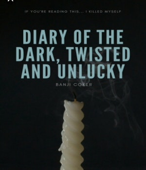 Diary of the Dark Twisted and Unlucky