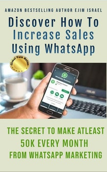 Discover How To Increase Sales Using WhatsApp