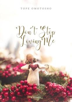 Don't Stop Loving Me