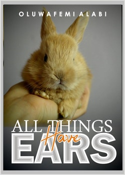 All Things Have Ears