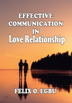 Effective Communication in Love Relationship