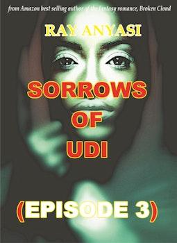 Sorrows of Udi 3