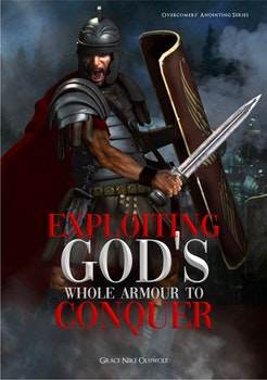 Exploiting God's Whole Armour to Conquer