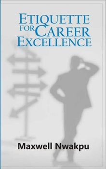 Etiquette For Career Excellence