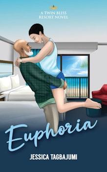 Euphoria - A Twin Bliss Resort Novel