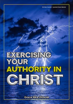 Exercising Your Authority in Christ