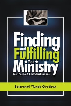 Finding and Fulfilling Your Ministry