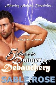 Five Stars in Danger and Debauchery