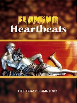 Flaming Heartbeats