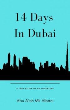 Fourteen Days in Dubai