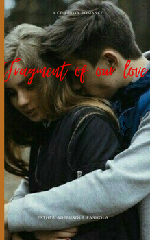 Fragment of Our Love