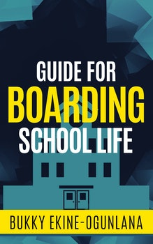 Guide for Boarding School Life