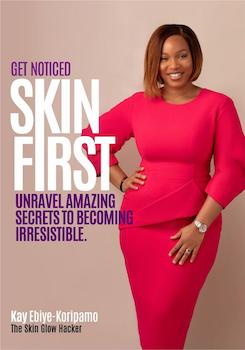 Get Noticed Skin First