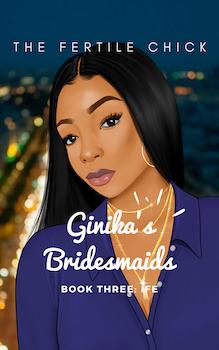Ginika's Bridesmaids: Ife