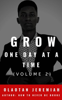 Grow One Day At A Time (Volume 2)