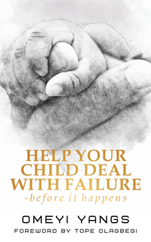 Help Your Child Deal With Failure -Before it Happens