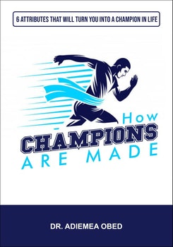How Champions are Made