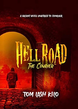 Hell Road: The Courier
