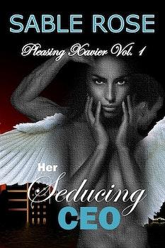 Her Seducing CEO (Pleasing Xavier 1)