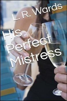 His Perfect Mistress